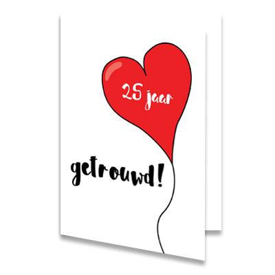 Iets Nieuws Gefeliciteerd 25 jaar getrouwd, stuur een felicitatiekaart! &DC02